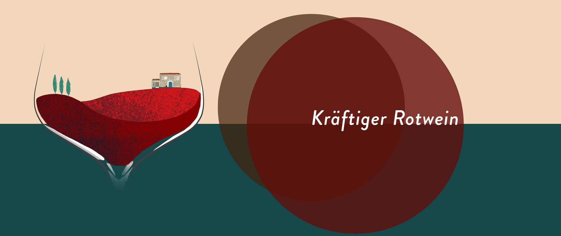 Kräftige Rotweine sind wohl die am meisten gefragten.